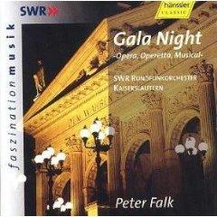 Peter Falk - Gala Night (Opera, Operetta, Musical)  - SWR Rundfunkorchester Kaiserslautern,