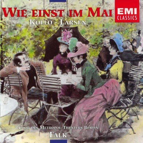 Wie einst im Mai - René Kollo - Chor des Metropol-Theater
