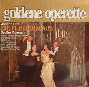 Johann Strauss - Die Fledermaus - Goldene Operette