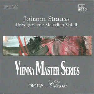 Johann Strauss - Vergessene Melodien II