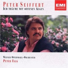 Peter Seiffert - Ich träume mit offenen Augen - Wiener Opernball-Orchester - Dirigent: Peter Falk,