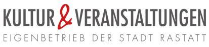 Kultur & Veranstaltungen Eigenbetrieb der Stadt Rastatt