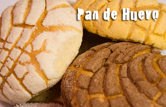 Pan de Huevo - Made fresh daily