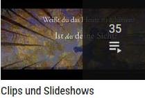 Clips und Slideshows