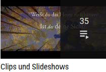 Clips und Slideshows