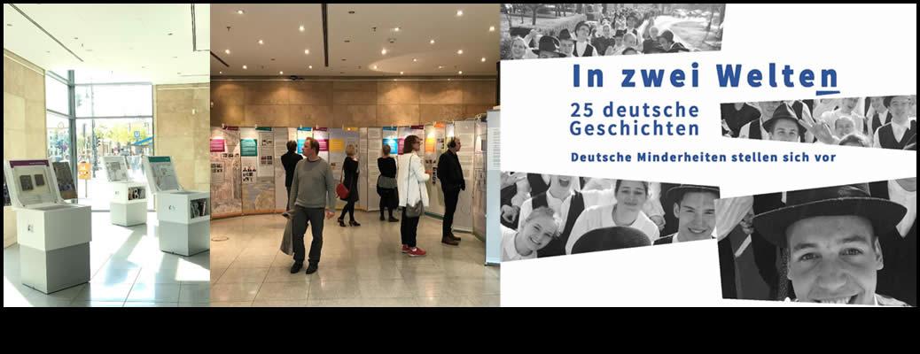 Ausstellung: In zwei Welten – 25 Deutsche Geschichten. Deutsche Minderheiten stellen sich vor