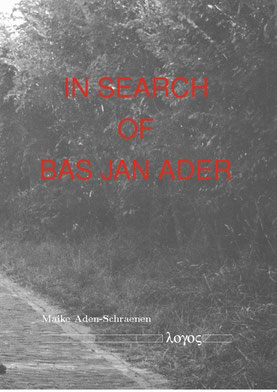 Doctoral thesis by Maike Aden on Bas Jan Ader and his artistic reception by Elke Krystufek, Jonathan Monk, Haegue Yang