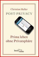 Buchtipp: Post-Privacy von Christian Heller im Beck Verlag.