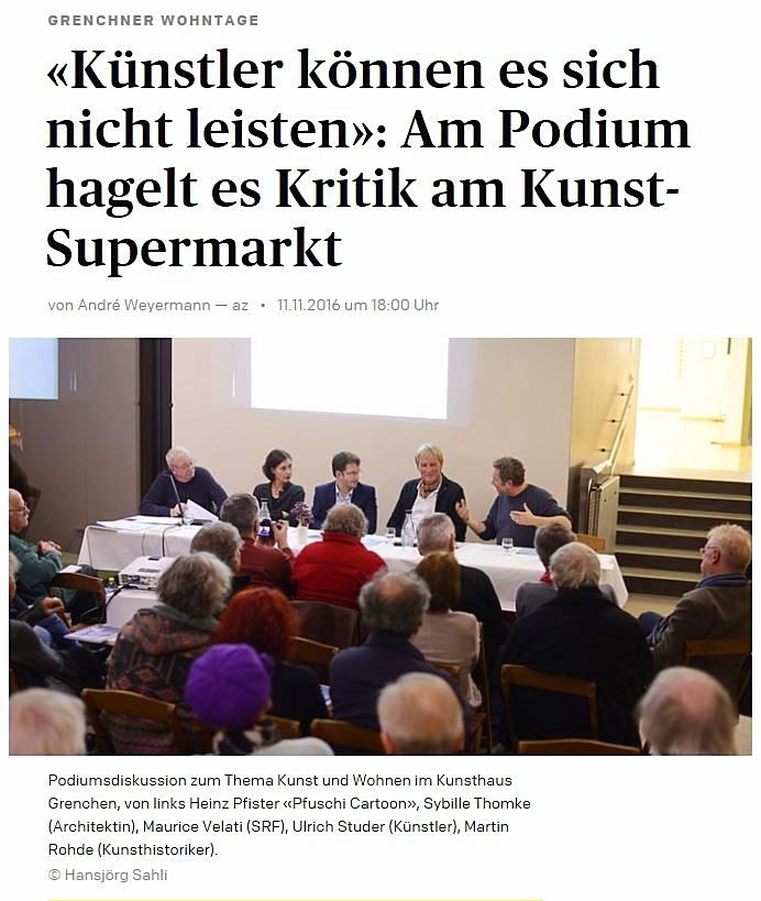 In fremden Gefilden: Bei der Fachdebatte unter Kunstschaffenden zu Herausforderungen im Kunstmarkt war ein eher naiver und provokativer Fragesteller gefragt. (solothurnerzeitung.ch, 11.11.2016)