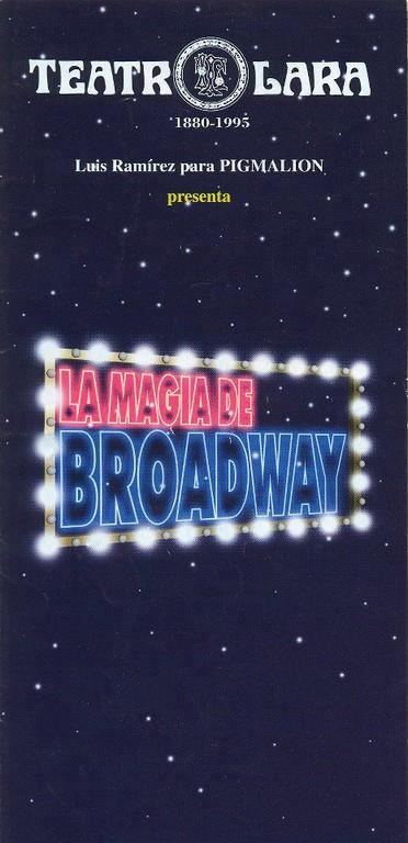 La Magia de Broadway - Teatro Lara de Madrid 2001