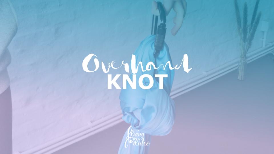 Das Tuch binden: Der Overhand Knot