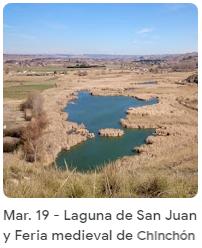 Laguna de San Juan y Feria medieval de Chinchón