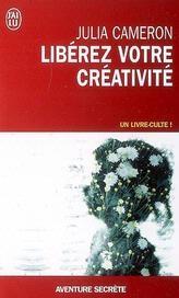 Julia CAMERON Libérez votre créativité
