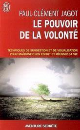 Pouvoir de la volonté Paul Clément JAGOT