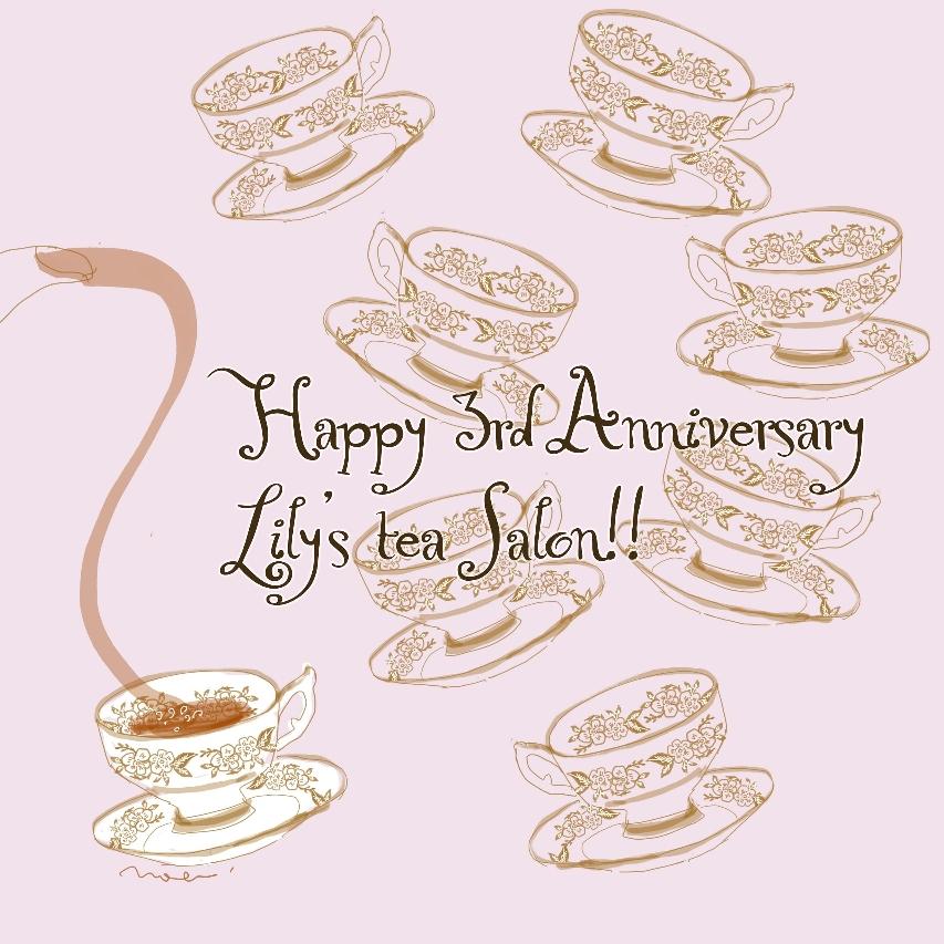 3rd Anniversary Lily's tea salon