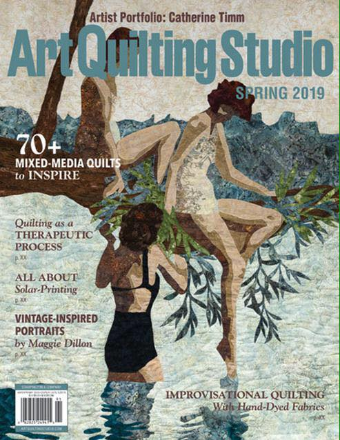 Catherine is featured in a recent edition of Art Quilting Studio Magazine!