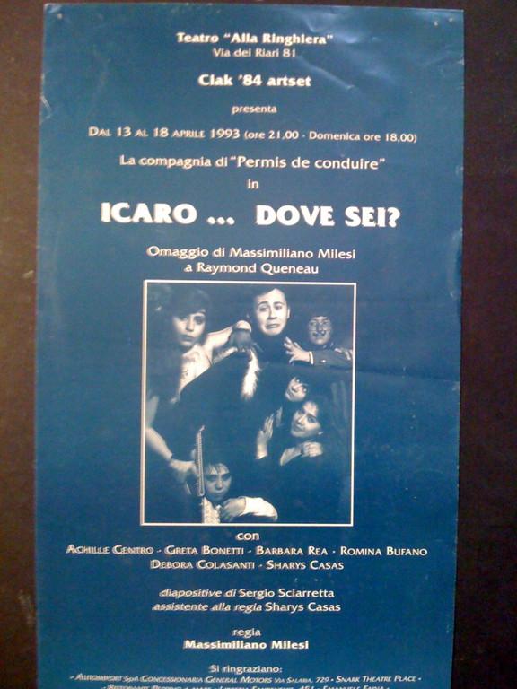 """1993 - Va in scena la prima versione di """"Icaro...dove sei?"""" con il nostro Secondo Gruppo"""