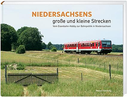 """Titelseite """"Niedersachsens große und kleine Strecken"""""""