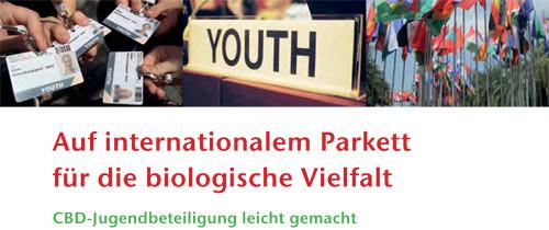 Auf internationalem Parkett für die biologische Vielfalt CBD-Jugendbeteiligung leicht gemacht