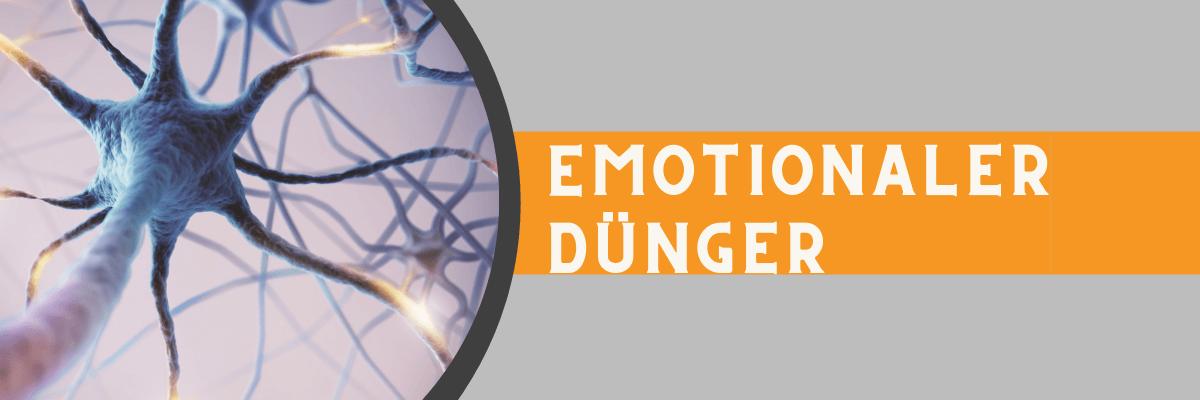 Emotionaler Dünger