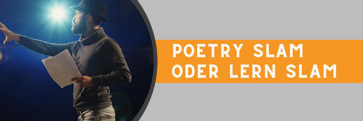 Poetry Slam oder Lern Slam