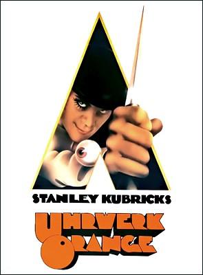 """Poster zu dem Film """"Uhrwerk Orange"""" (A Clockwork Orange, GB 1971) von Stanley Kubrick"""