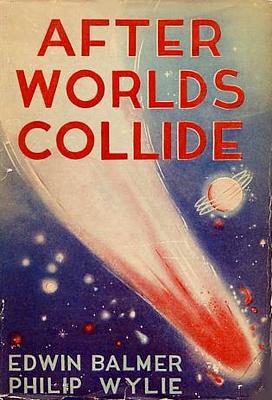"""Cover der ersten Buchausgabe des Romans """"After Worlds Collide"""" von Philip Wylie und Edwin Balmer (Frederick A. Stokes Company 1934)"""
