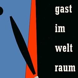 """Ausschnitt vom Buchcover des Romans """"Gast im Weltraum"""" (1955) in der Ausgabe vom Verlag Volk und Welt 1956"""