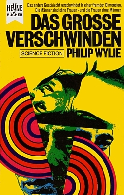 """Buchcover zu dem Roman """"Das große Verschwinden"""" (The Dissappearance, 1951) von Philip Wylie, Ausgabe vom Heyne Verlag 1969"""