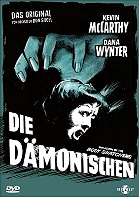 "DVD-Cover für den Film ""Die Dämonischen"" (Invasion of the Body Snatchers, USA 1956) von Don Siegel; Kinowelt Home Entertainment 2006"