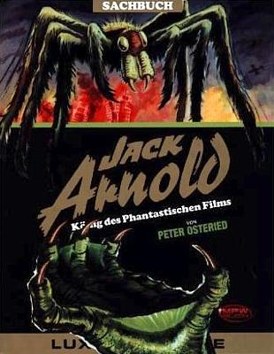 """Buchcover zu Peter Osteried: """"Die Filme von Jack Arnold"""" (MPW-Verlag 2012); Covermotiv A"""
