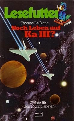 """Cover der Anthologie """"Noch Leben auf Ka III?"""" (1983) von Thomas Le Blanc (Hrsg.)"""