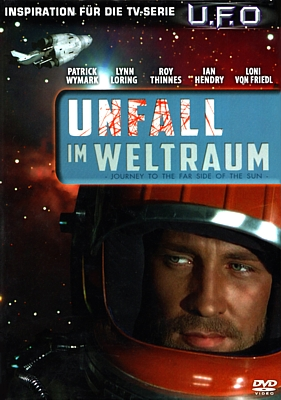 "DVD-Cover zu dem Film ""Unfall im Weltraum"" (Doppelgänger/Journey to the Far Side of the Sun, GB 1969) von Robert Parrish"