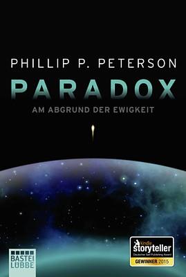 """Buchcover zu dem Roman """"Paradox"""" (Bastei Lübbe Verlag 2015) von Phillip P. Peterson"""