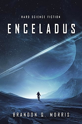"Buchcover zu dem Roman ""Enceladus"" (2017) von Brandon Q. Morris (d. i. Matthias Matting)"