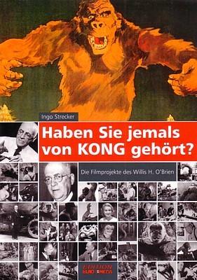 """Buchcover von Ingo Strecker, """"Haben Sie jemals von KONG gehört?"""" (2008)"""
