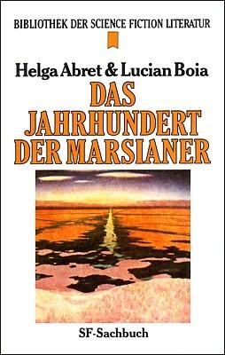 """Buchcover von Helga Abret/Lucian Boia, """"Das Jahrhundert der Marsianer"""" (München 1984)"""