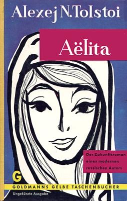 Tolstoi Aelita, Ausgabe von Goldmann 1960