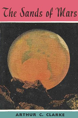 Arthur C. Clarke, Sands of Mars (Projekt: Morgenröte, 1951), Cover der britischen Erstausgabe 1951