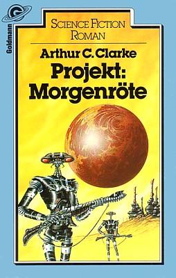 Arthur C. Clarke, Projekt: Morgenröte (Sands of Mars, 1951), Cover der Taschenbuchausgabe 1983