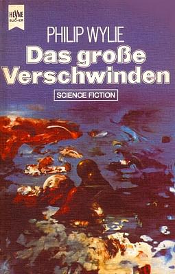 """Buchcover zu dem Roman """"Das große Verschwinden"""" (The Dissappearance, 1951) von Philip Wylie, Ausgabe vom Heyne Verlag 1977"""