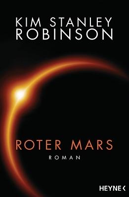 """Buchcover zu dem Roman """"Roter Mars"""" von Kim Stanley Robinson (Heyne Verlag 2015)"""