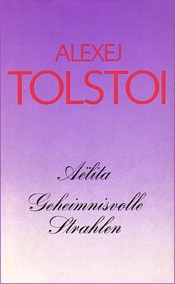 Buchcover zu Alexei Tolstoi, Aelita