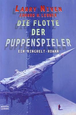 """Buchcover des Romans """"Die Flotte der Puppenspieler"""" (Fleet of Worlds, 2007) von Larry Niven und Edward M. Lerner"""