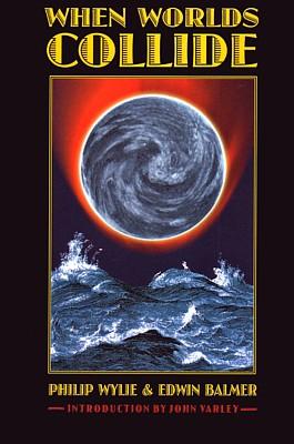"""Cover des Romans """"When Worlds Collide"""" von Edwin Balmer und Philip Wylie (University of Nebraska Press 1999)"""