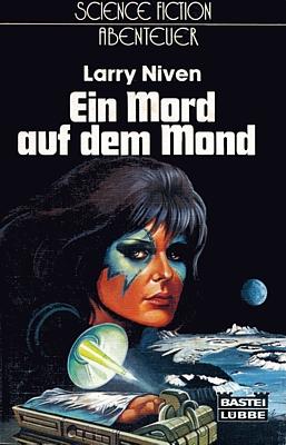 """Buchcover von """"Ein Mord auf dem Mond"""" (The Patchwork Girl, 1980) von Larry Niven; Bastei-Lübbe-Verlag 1983"""