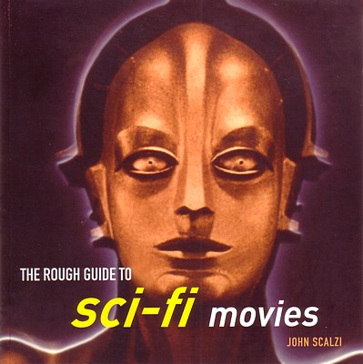 "Buchcover von John Scalzi: Rough Guide to Sci-Fi Movies"" (New York/London 2005)"