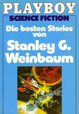 """Buchcover von """"Die besten Stories von Stanley G. Weinbaum"""" (Playboy Science Fiction, Moewig Verlag 1980)"""