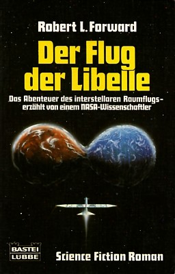 "Buchcover des Romans  von Robert L. Forward: ""Der Flug der Libelle"" (The Flight of the Dragonfly, 1984)"