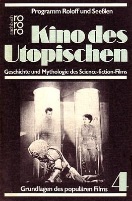 Buchcover von Georg Seeßlen: Kino des Utopischen (Reinbek bei Hamburg 1980)